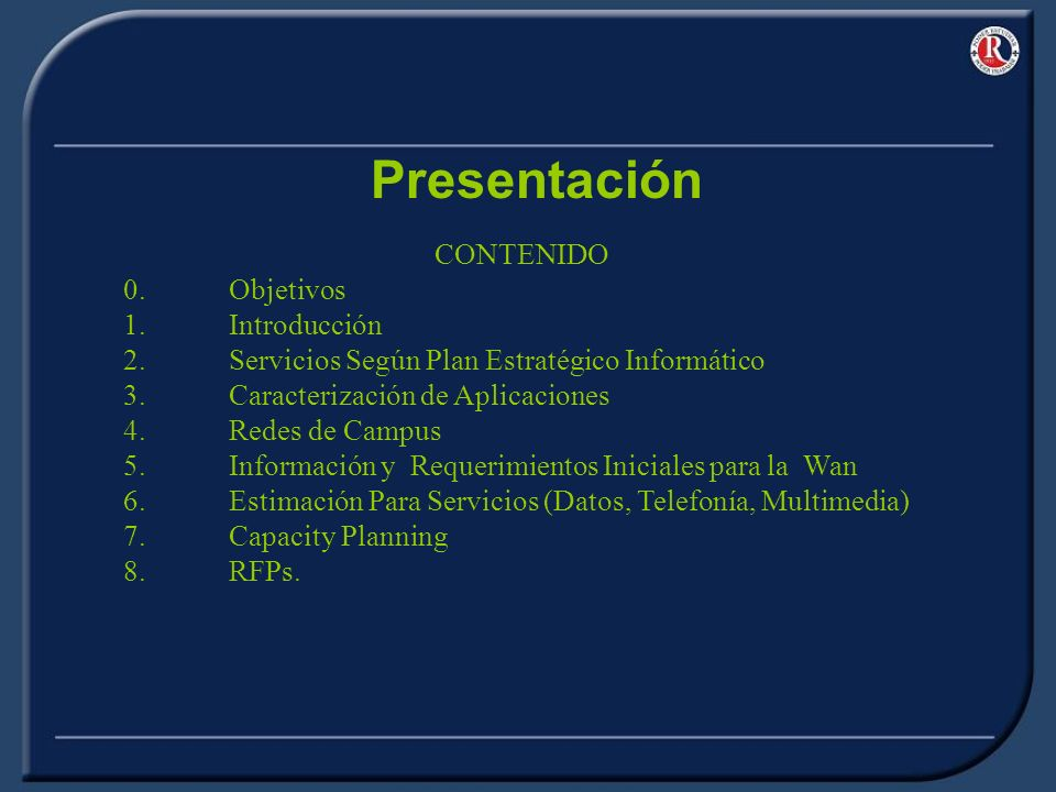 Presentación 0. Objetivos 1. Introducción
