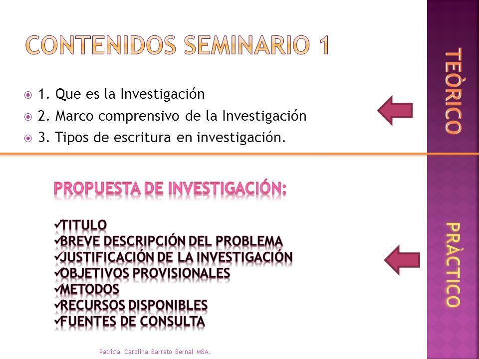 Contenidos Seminario 1 TEÒRICO PRÀCTICO Propuesta de investigación: