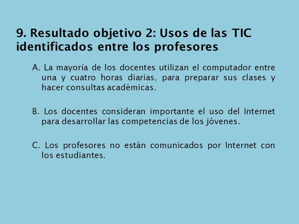 9. Resultado objetivo 2: Usos de las TIC identificados entre los profesores