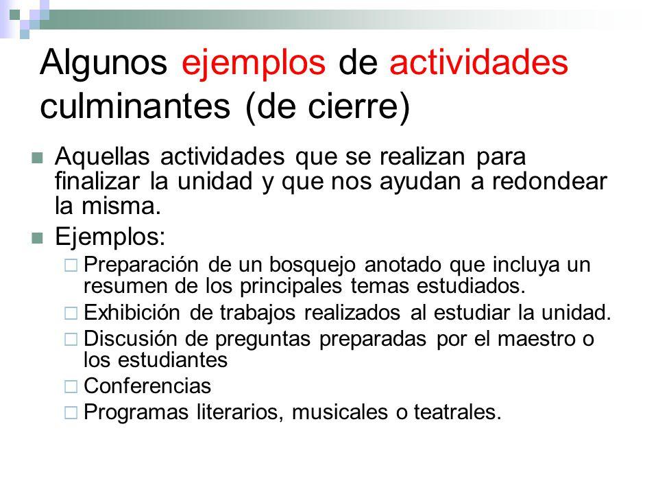 Algunos ejemplos de actividades culminantes (de cierre)