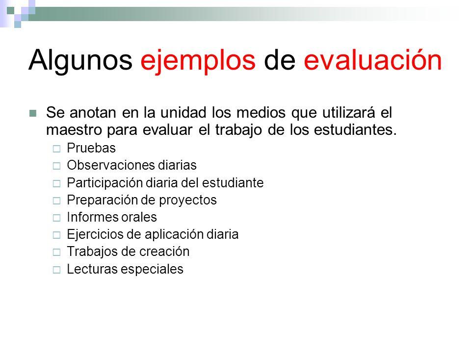 Algunos ejemplos de evaluación