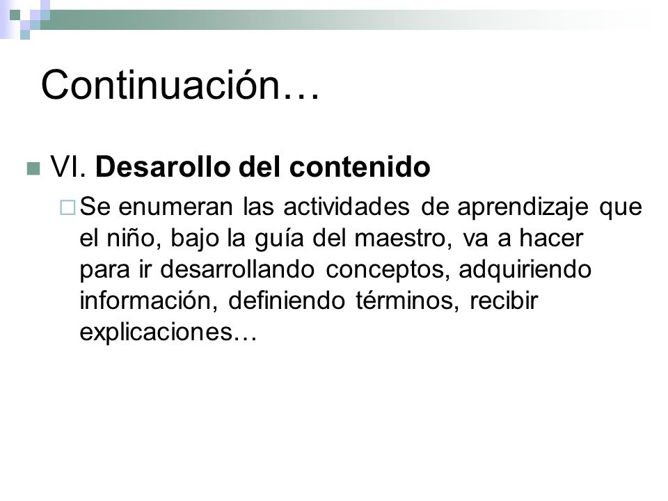 Continuación… VI. Desarollo del contenido