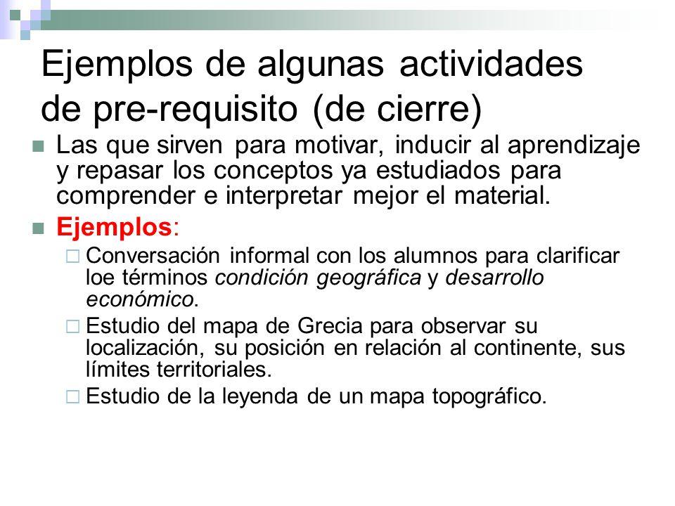 Ejemplos de algunas actividades de pre-requisito (de cierre)