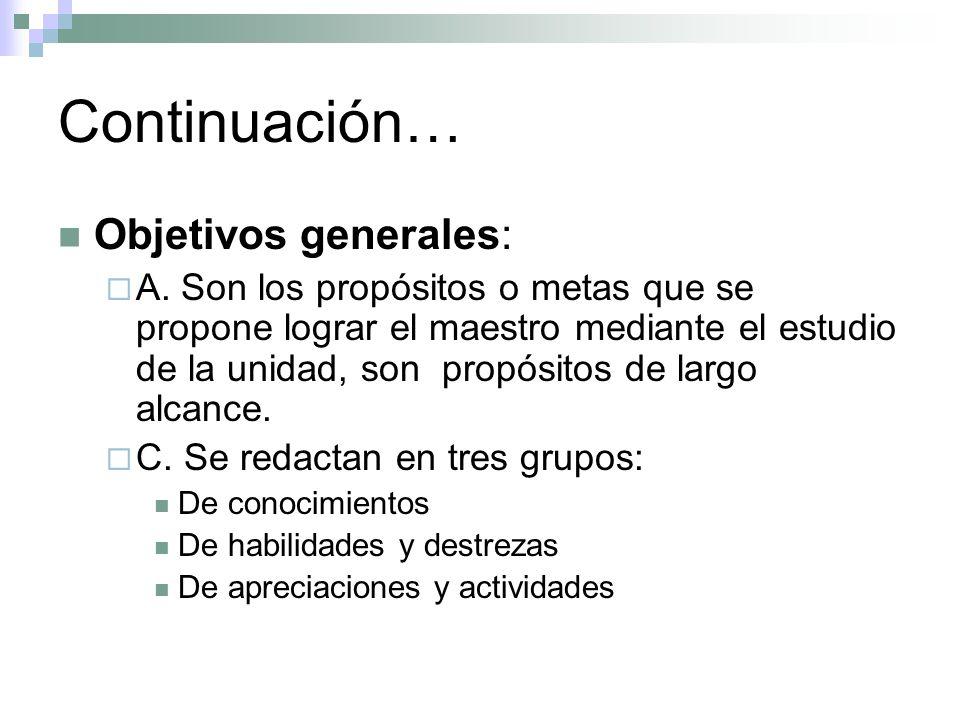 Continuación… Objetivos generales: