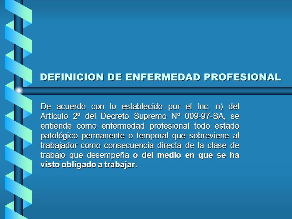 DEFINICION DE ENFERMEDAD PROFESIONAL