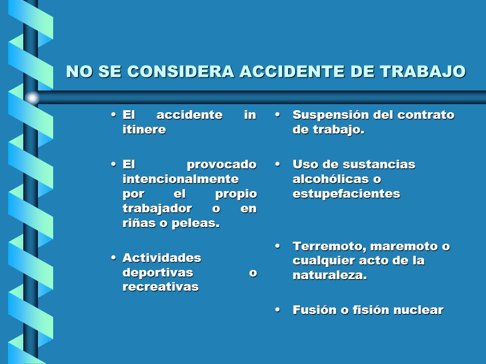 NO SE CONSIDERA ACCIDENTE DE TRABAJO