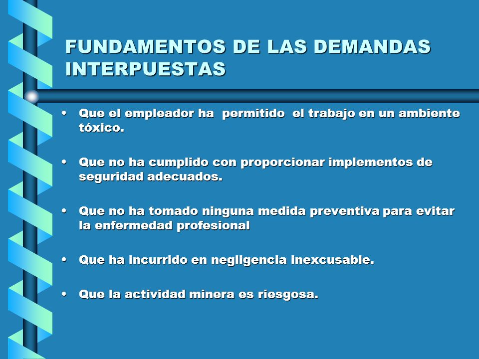 FUNDAMENTOS DE LAS DEMANDAS INTERPUESTAS