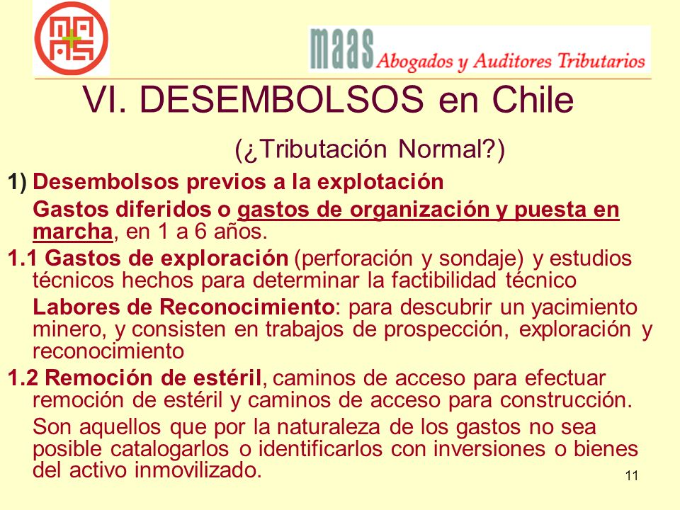 VI. DESEMBOLSOS en Chile (¿Tributación Normal )