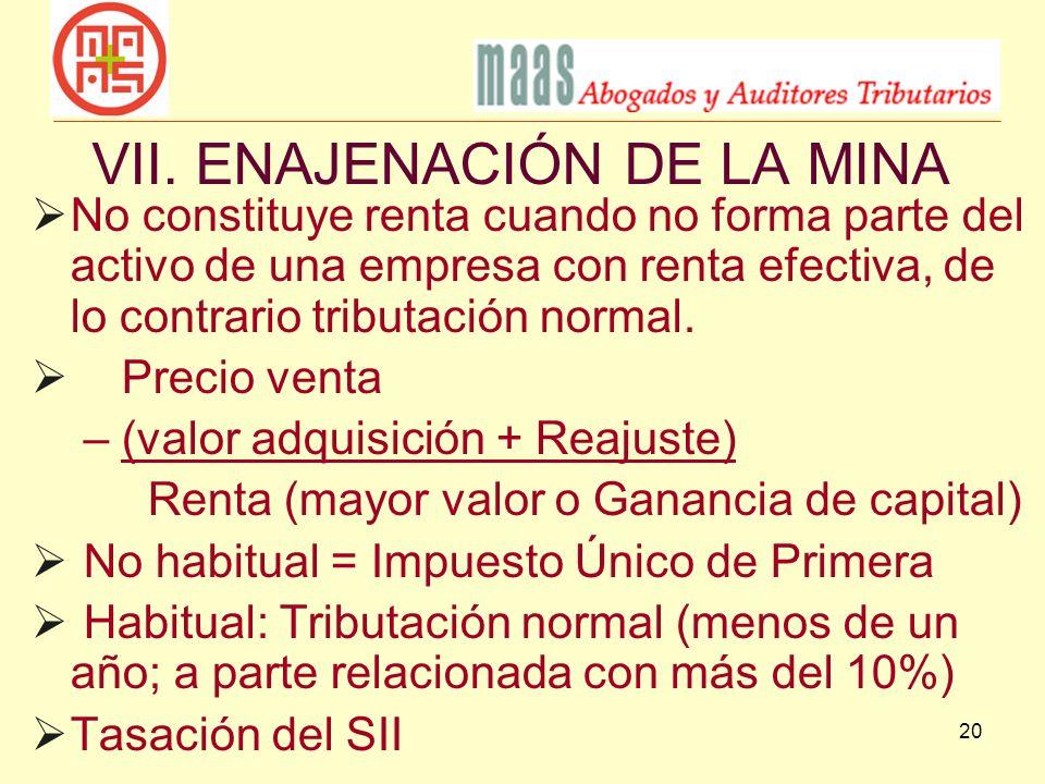 VII. ENAJENACIÓN DE LA MINA