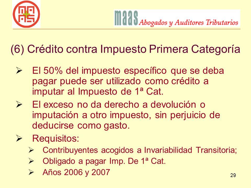 (6) Crédito contra Impuesto Primera Categoría