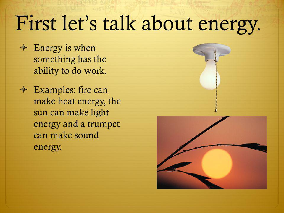 First let's talk about energy.