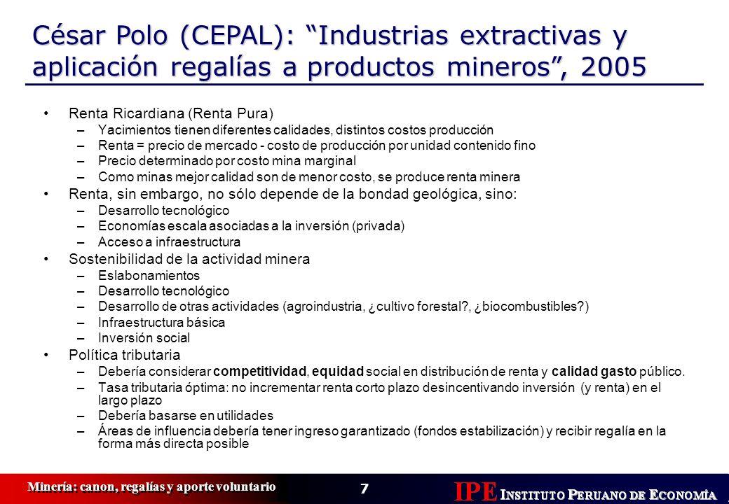 César Polo (CEPAL): Industrias extractivas y aplicación regalías a productos mineros , 2005