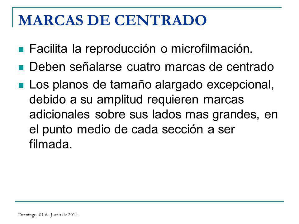 MARCAS DE CENTRADO Facilita la reproducción o microfilmación.