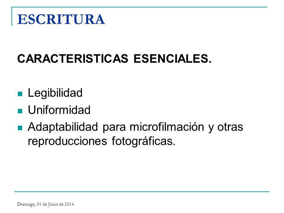 ESCRITURA CARACTERISTICAS ESENCIALES. Legibilidad Uniformidad