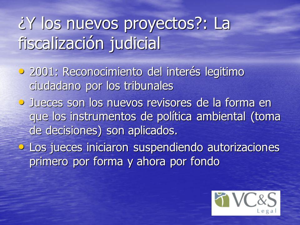 ¿Y los nuevos proyectos : La fiscalización judicial