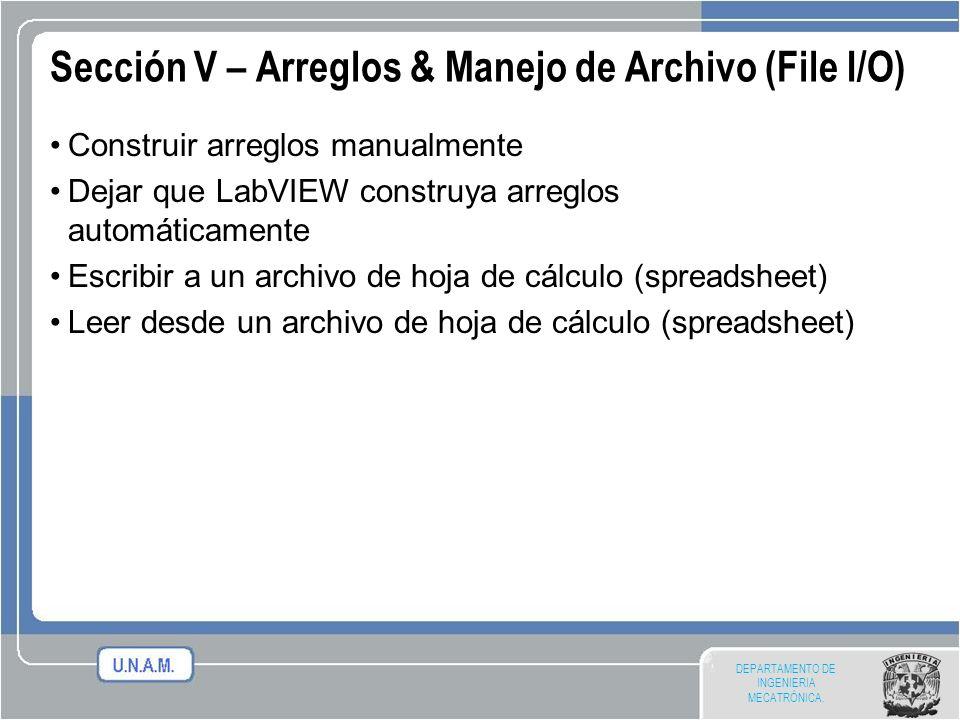 Sección V – Arreglos & Manejo de Archivo (File I/O)