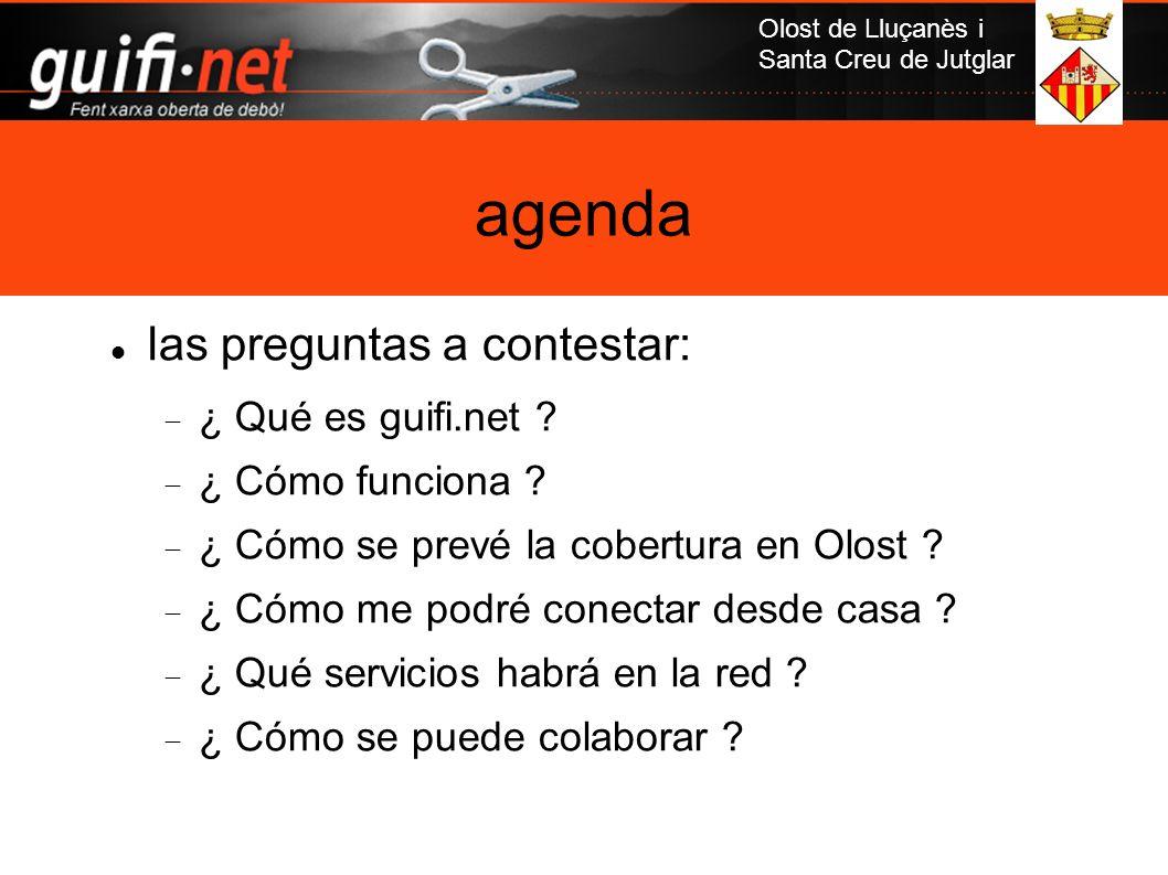 agenda las preguntas a contestar: ¿ Qué es guifi.net