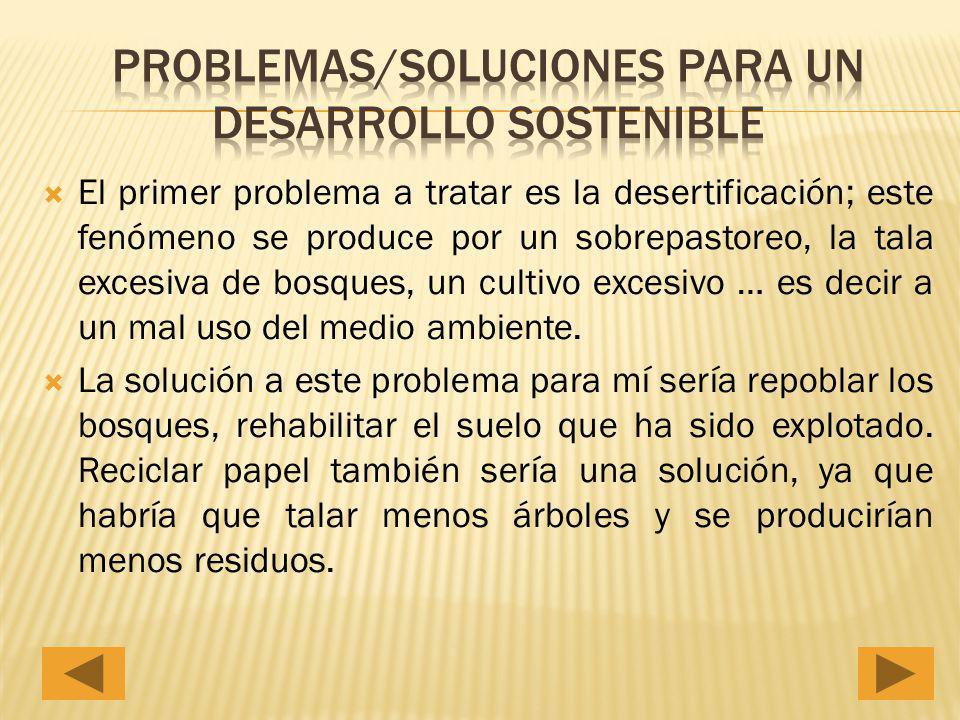 Problemas/Soluciones para un desarrollo sostenible