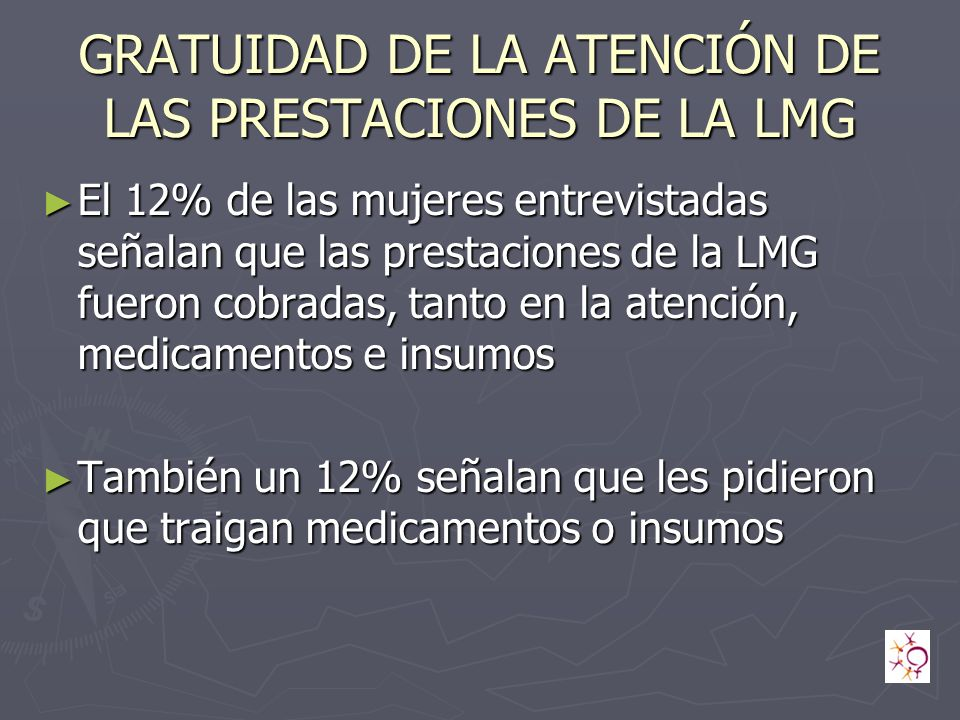 GRATUIDAD DE LA ATENCIÓN DE LAS PRESTACIONES DE LA LMG
