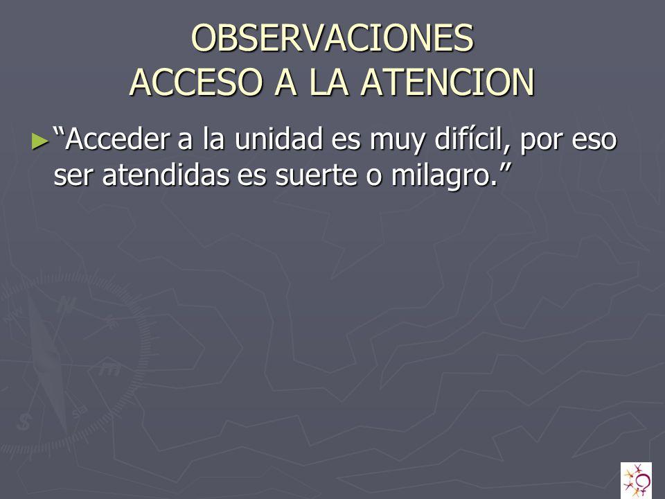OBSERVACIONES ACCESO A LA ATENCION
