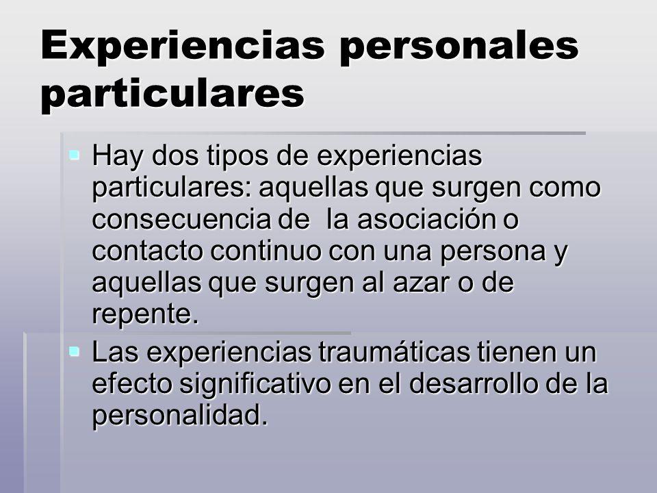 Experiencias personales particulares