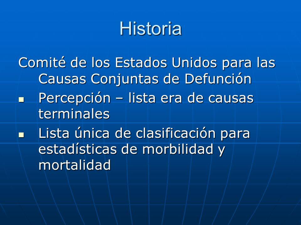 Historia Comité de los Estados Unidos para las Causas Conjuntas de Defunción. Percepción – lista era de causas terminales.