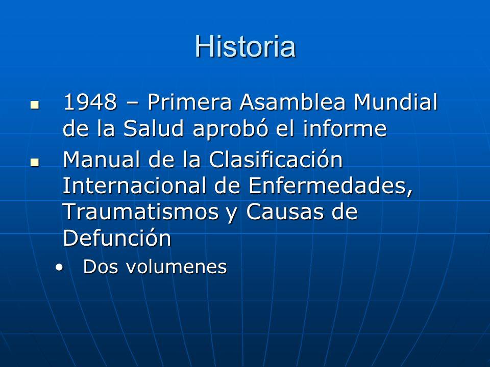 Historia 1948 – Primera Asamblea Mundial de la Salud aprobó el informe
