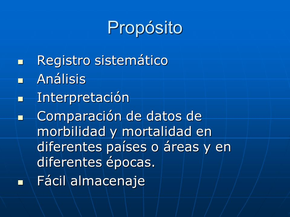 Propósito Registro sistemático Análisis Interpretación