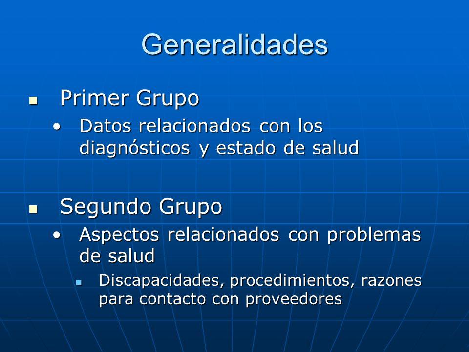 Generalidades Primer Grupo Segundo Grupo
