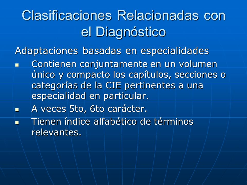 Clasificaciones Relacionadas con el Diagnóstico