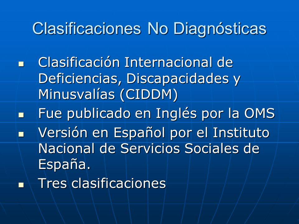 Clasificaciones No Diagnósticas