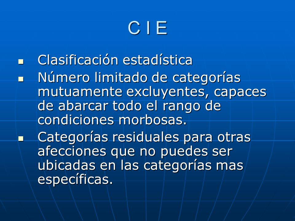 C I E Clasificación estadística