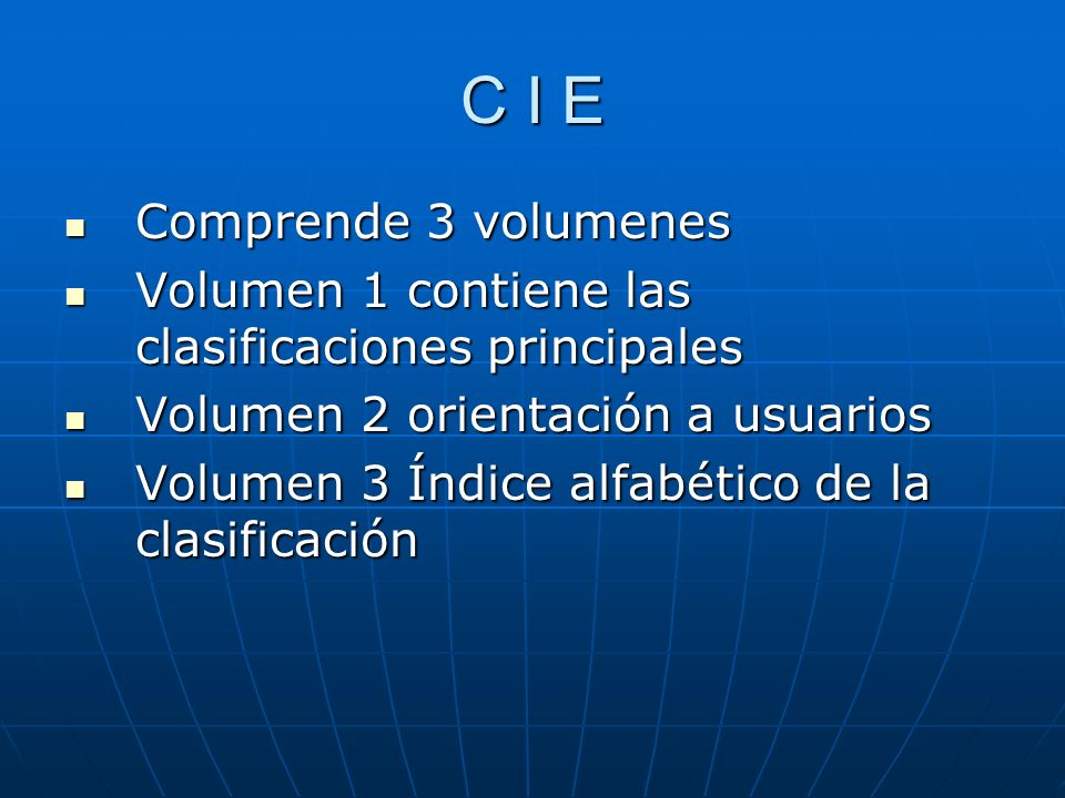 C I E Comprende 3 volumenes
