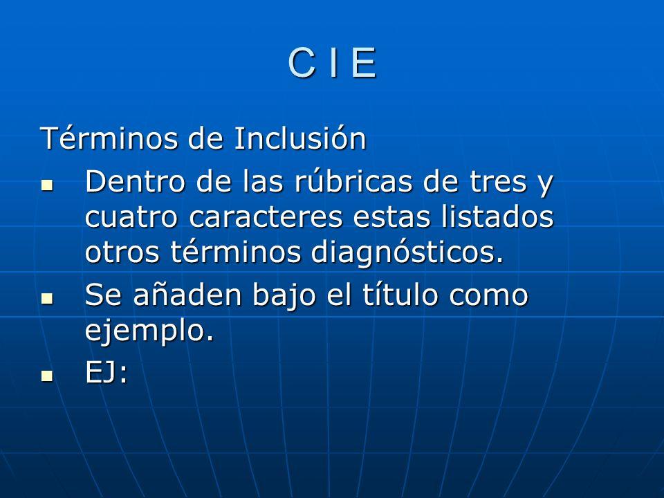 C I E Términos de Inclusión