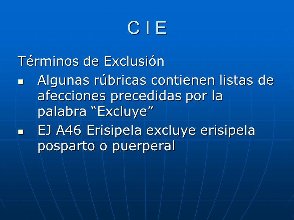 C I E Términos de Exclusión