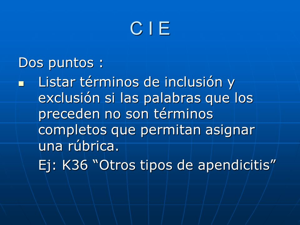 C I E Dos puntos :