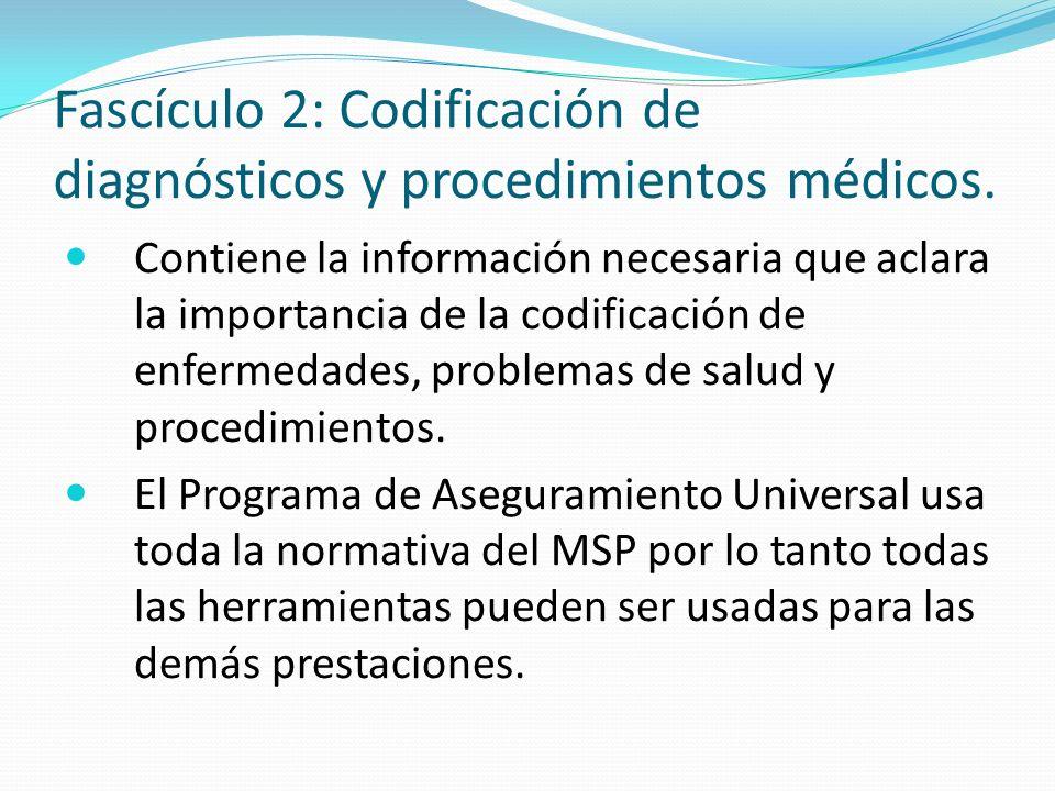 Fascículo 2: Codificación de diagnósticos y procedimientos médicos.