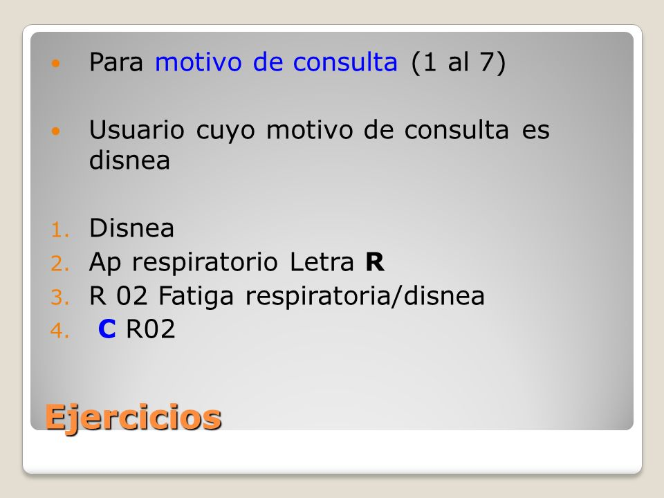 Ejercicios Para motivo de consulta (1 al 7)