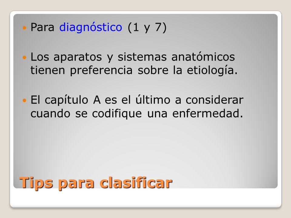 Tips para clasificar Para diagnóstico (1 y 7)