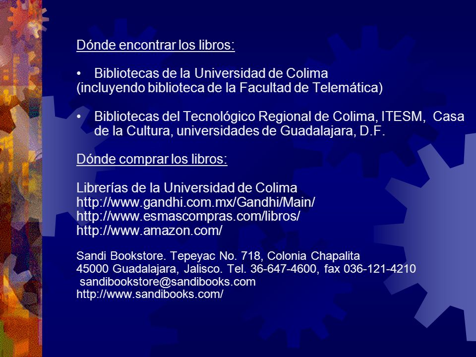 Dónde encontrar los libros: Bibliotecas de la Universidad de Colima