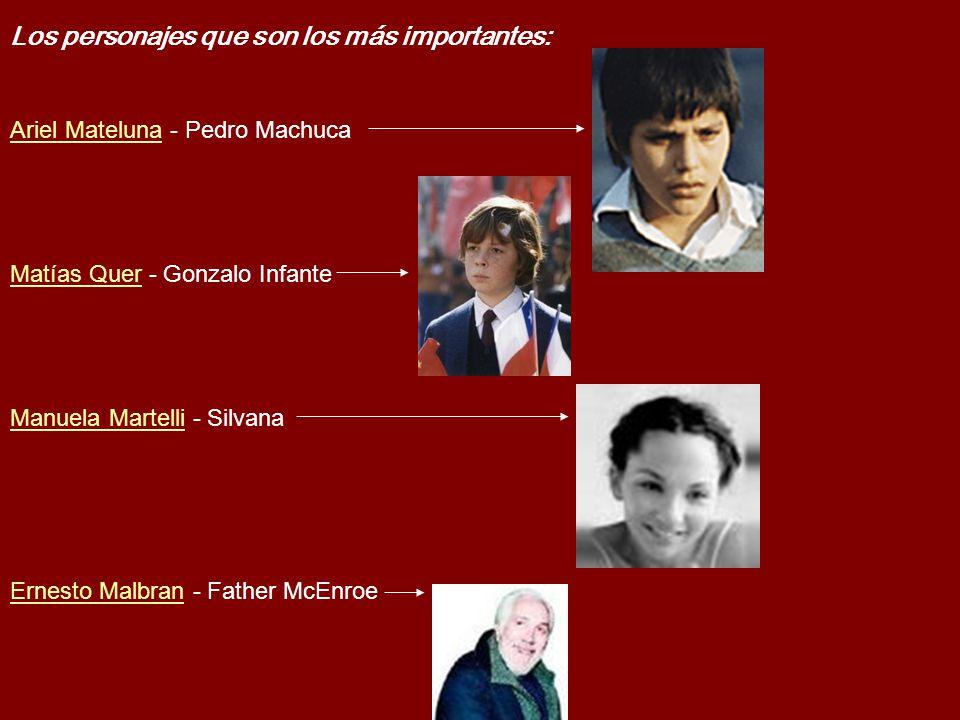 Los personajes que son los más importantes: