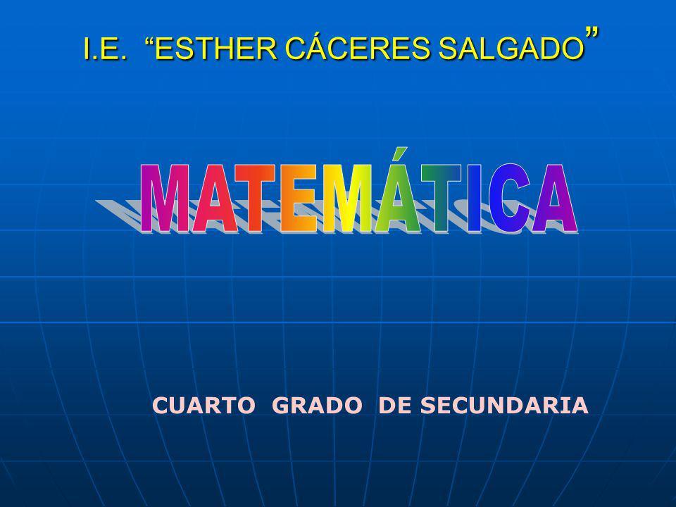 I.E. ESTHER CÁCERES SALGADO