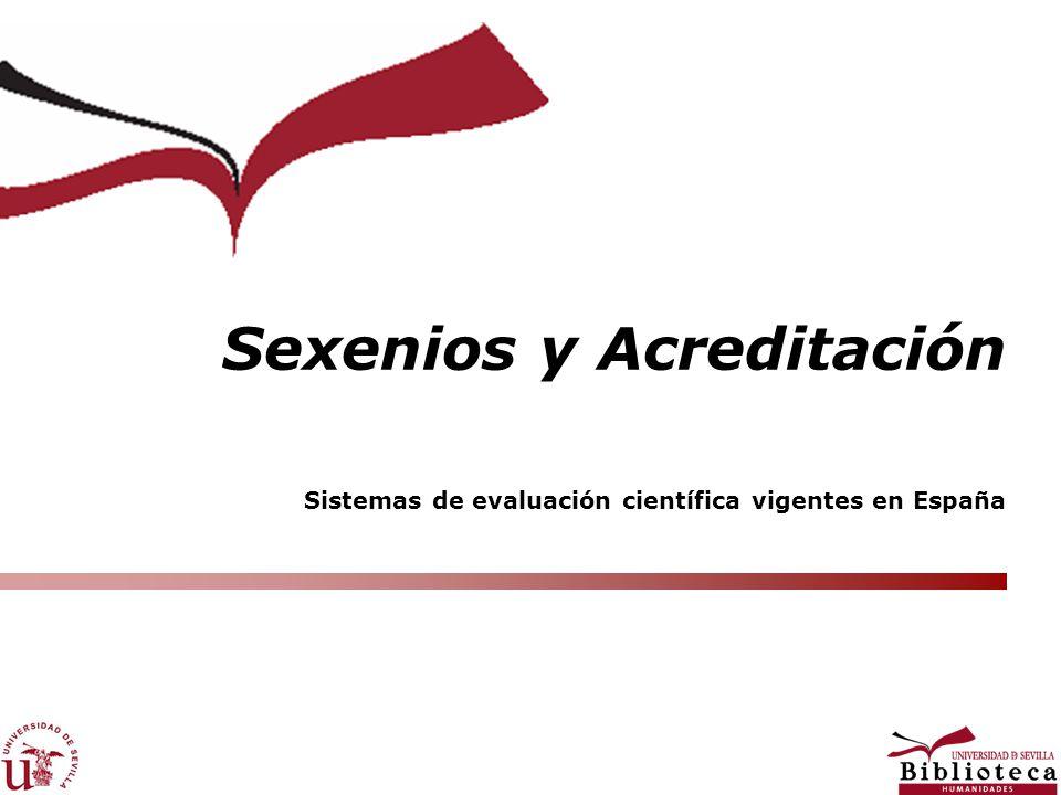 Sistemas de evaluación científica vigentes en España