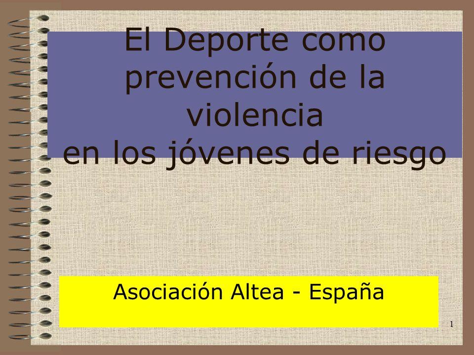 El Deporte como prevención de la violencia en los jóvenes de riesgo