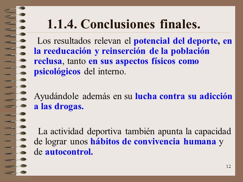 1.1.4. Conclusiones finales.
