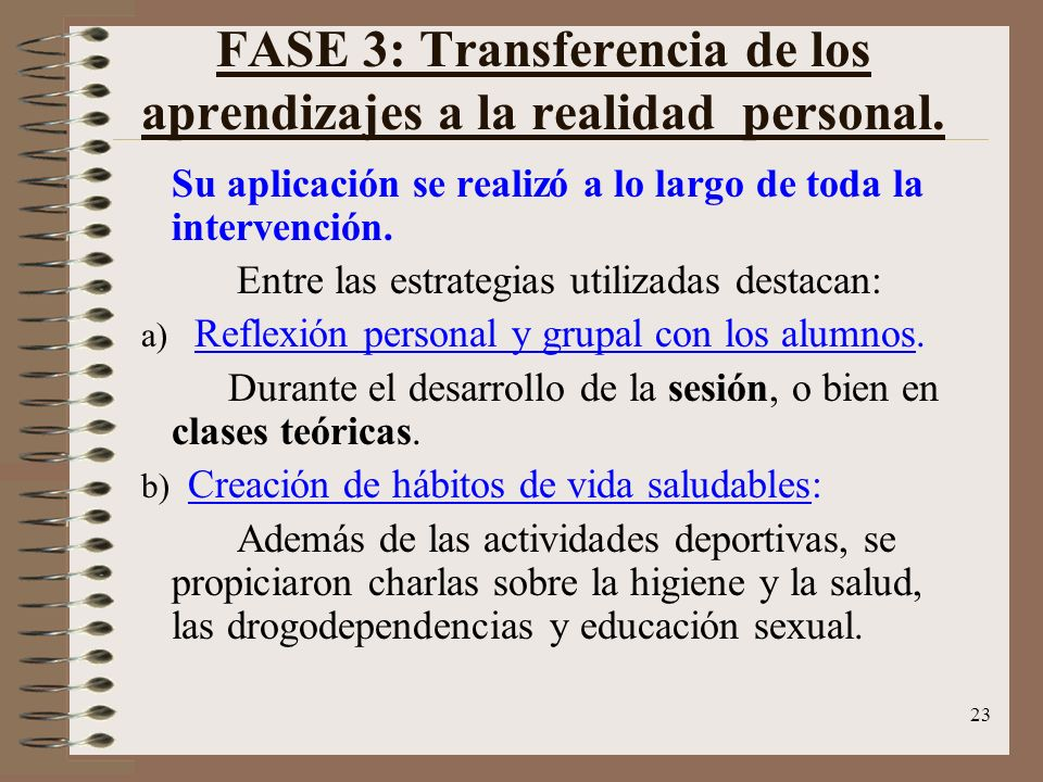 FASE 3: Transferencia de los aprendizajes a la realidad personal.