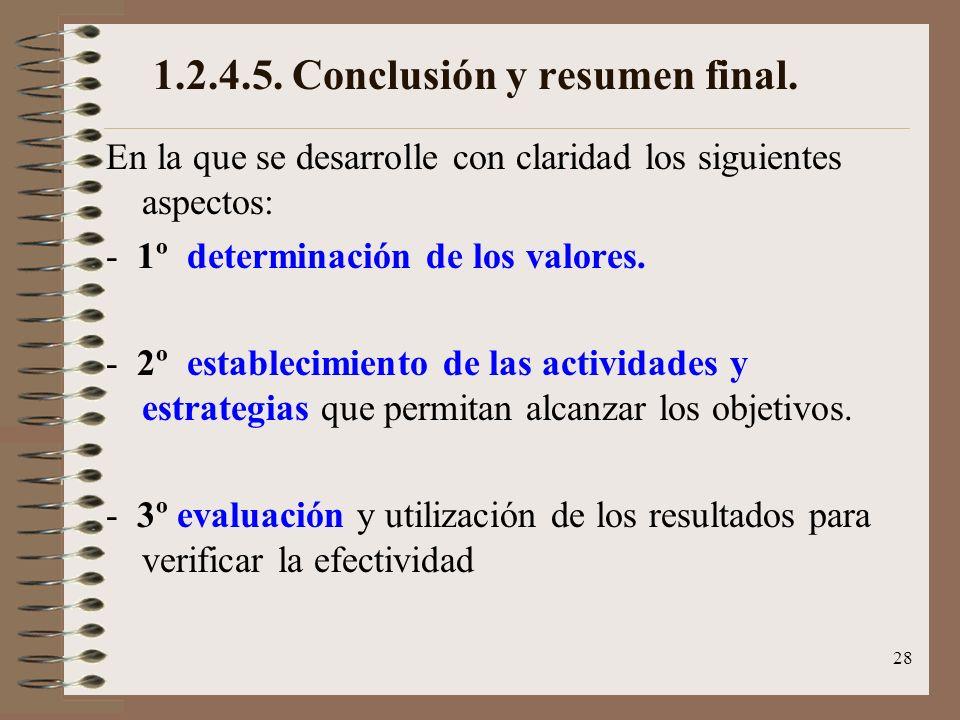 1.2.4.5. Conclusión y resumen final.
