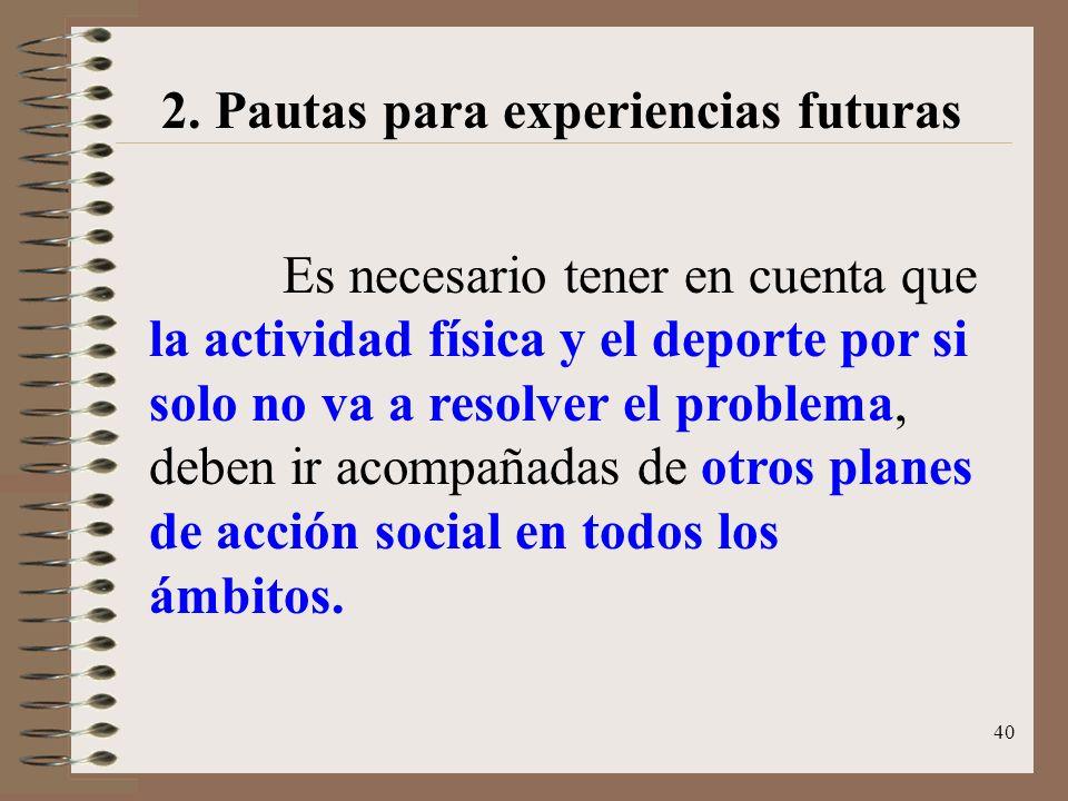 2. Pautas para experiencias futuras