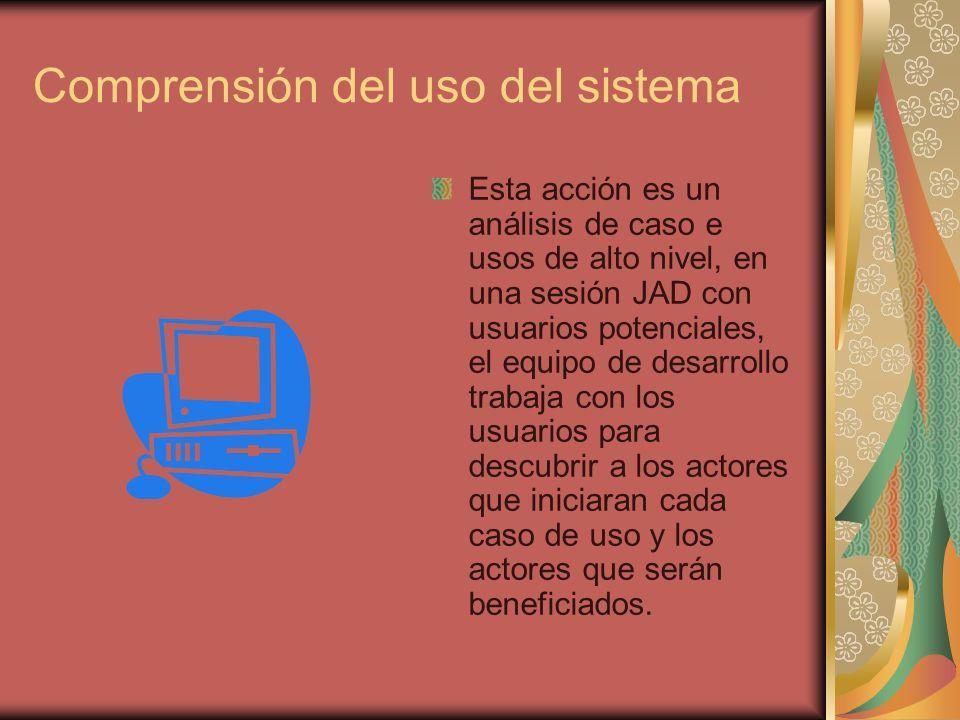 Comprensión del uso del sistema