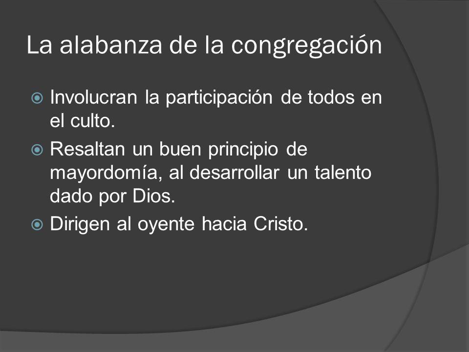 La alabanza de la congregación